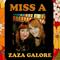 Miss A & Zaza Galore