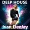 Deep House Mix 2019 - Mixed by Ivan DeeJay