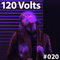 120 Volts #020 New & Classic EBM Industrial Darkwave Post-Punk Goth