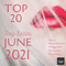 The Top 20 Countdown for 2021 - Sexy June Edition