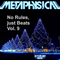 Metaphysical - No Rules, just Beats Vol. 9