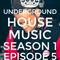 Underground House Music Episode 5