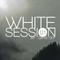 White Session 01