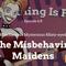 Everything is Filk – Episode 6.8 – Misbehavin' Maidens