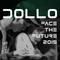 Dollo - Face The Future 2015