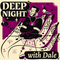 Deep Night Season 13: Dale Digs a Well