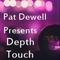 Pat Dewell – Depth Touch Episode 25 (Progressive)