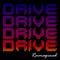 Drive - Reimagined