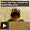 IBra in the Deep - Grand Prix MONTREAL 2015