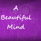 A Beautiful Mind (Philippians 2:5-11)