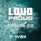 Wex - Loud&Proud (Episode 20) (06.11.2017)
