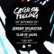 Jeremy Sylvester (Live DJ Set) @ Catch The Feeling - 29/09/18