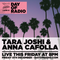 Tara Joshi and Anna Cafolla - 8pm - DAY OF RADIO II
