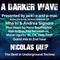#235 A Darker Wave 17-08-2019 guest 2nd hr Nicolas Qui?
