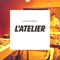 L'Atelier - Boum Live #4