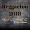 Reggaeton 2018 (Ely Leblanc mix)