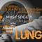 LUNG @Music Society