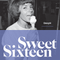 Sweet Sixteen - compiled by DavyH