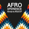 Afro Xperience by Dj Andy Loop