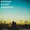 04-06-18 Friday Night Groove