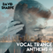 Vocal Trance Anthems 4