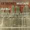 Le Secret mixtape - BANG !