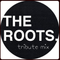 THE ROOTS Tribute Mix