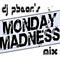 DJ PBear's Monday Madness (July 22 2013)