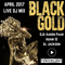 Black Gold Live Mix April 2017