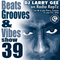 Beats Grooves & Vibes 39