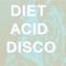 Diet Acid Disco Hotmix Mar '14