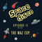 Space Disco Episode II by The Waz exp.