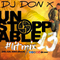 DJ DON X UNSTOPPABLE #LIT MIX 13