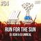 DJ ASHI & DJ UNREAL - Run For The Sun #04