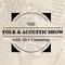 Folk & Acoustic Show: 2017 Special - part 1