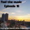 Feel the music episodio 16 by Djed y Rodgez Robert