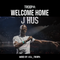 J HUS WELCOME HOME - MIXED BY DJ TROOPA