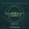 Rhythmic Spaces Episode 54 Hour 1 mixed by Taimoore