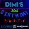 Dimi's 30th Birthday P-A-R-T-Y MiX