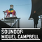 SoundOf: Miguel Campbell