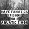 2017-12-24 - Aquatic Simon pres. AQS - Rave Fanatics Podcast - Epizod 02 (www.ravefanatics.pl)