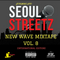 "Seoul Streetz ""New Wave"" International Mixtape VOL. 8 (Lit, Wavy, Soulful)"
