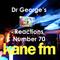 Hautstanding Dr George's Reactions Show 70(ish). Ohmigosh