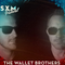The Wallet Brothers #171 - SXM Festival