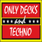 TapeFive - Only Decks and Techno July 2019