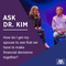 Ask Dr. Kim: How do I get my spouse to see that we have to make financial decisions together?   Ep.
