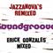 """""""Soundgroove"""" Jazzanovas Remixed"""