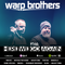 Warp Brothers - Here We Go Again Radio #146