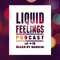 Liquid Feelings Podcast EP #19 Mixed By Markim