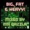 Big, Fat & Heavy DnB Mix - Mixed by Mr Dazzla